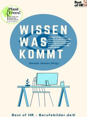 cover image of Wissen was kommt