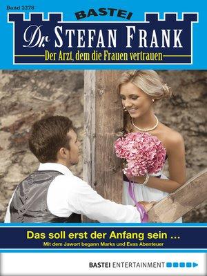 cover image of Dr. Stefan Frank--Folge 2278