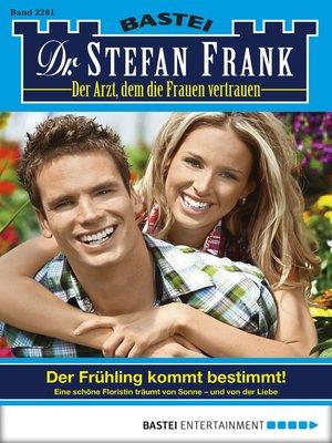 cover image of Dr. Stefan Frank--Folge 2281