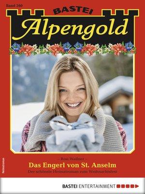 cover image of Alpengold 260--Heimatroman