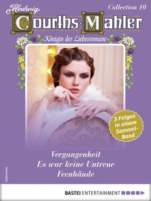 cover image of Hedwig Courths-Mahler Collection 10--Sammelband