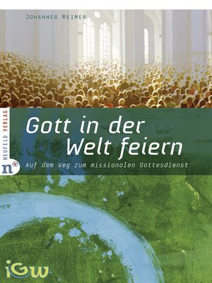 cover image of Gott in der Welt feiern
