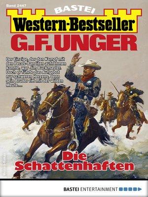 cover image of G. F. Unger Western-Bestseller 2447--Western