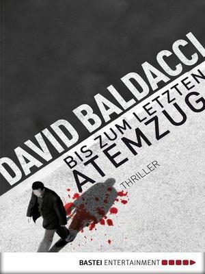 cover image of Bis zum letzten Atemzug