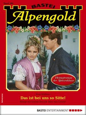 cover image of Alpengold 288--Heimatroman