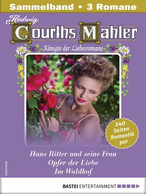 cover image of Hedwig Courths-Mahler Collection 13--Sammelband