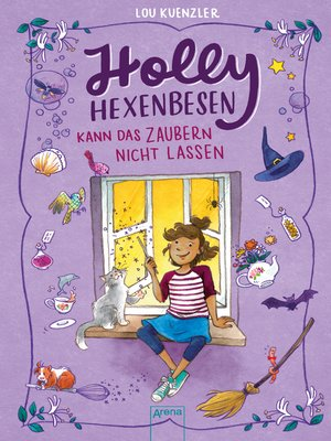 cover image of Holly Hexenbesen kann das Zaubern nicht lassen