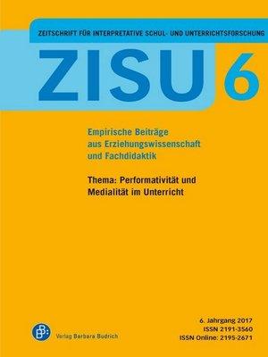 cover image of ZISU--Zeitschrift für interpretative Schul- und Unterrichtsforschung