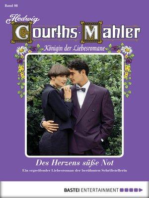 cover image of Hedwig Courths-Mahler--Folge 098