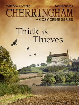 cover image of Cherringham--Thick as Thieves