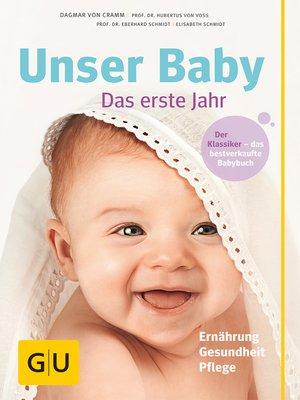 cover image of Unser Baby, das erste Jahr