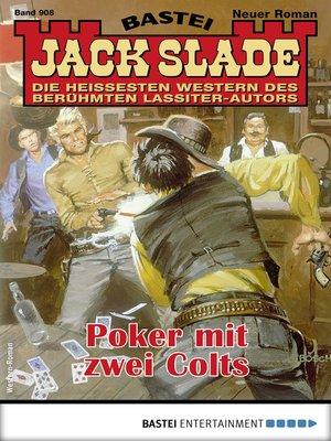 cover image of Jack Slade 908--Western