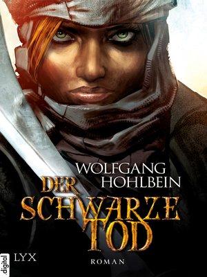 cover image of Die Chronik der Unsterblichen--Der schwarze Tod