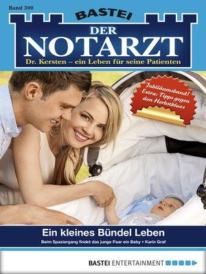 cover image of Der Notarzt--Folge 300