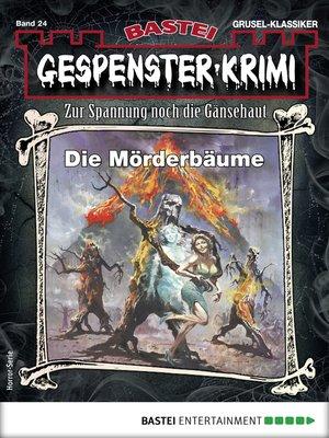 cover image of Gespenster-Krimi 24--Horror-Serie