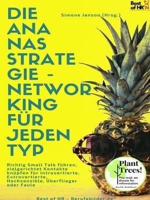 cover image of Die Ananas-Strategie--Networking für jeden Typ