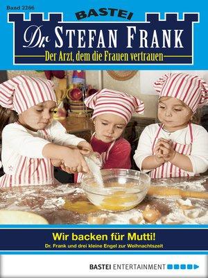 cover image of Dr. Stefan Frank--Folge 2266