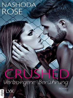 cover image of Crushed--Verborgene Berührung