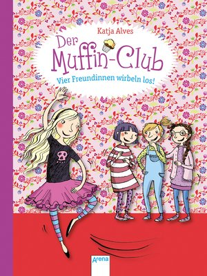 cover image of Vier Freundinnen wirbeln los!