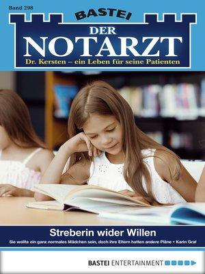 cover image of Der Notarzt--Folge 298