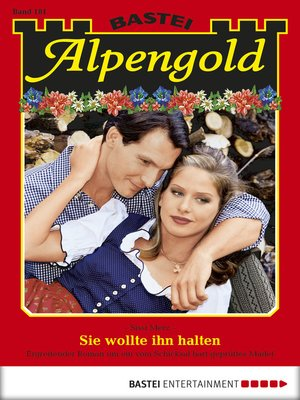 cover image of Alpengold--Folge 181