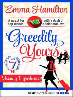 cover image of Greedily Yours--Episode 7