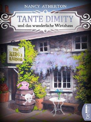cover image of Tante Dimity und das wunderliche Wirtshaus