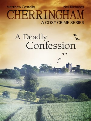 cover image of Cherringham: A Deadly Confession