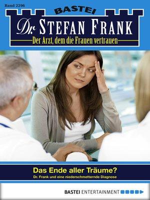 cover image of Dr. Stefan Frank--Folge 2296
