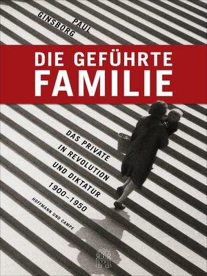 cover image of Die geführte Familie
