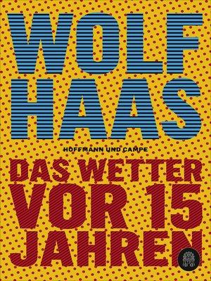 cover image of Das Wetter vor 15 Jahren