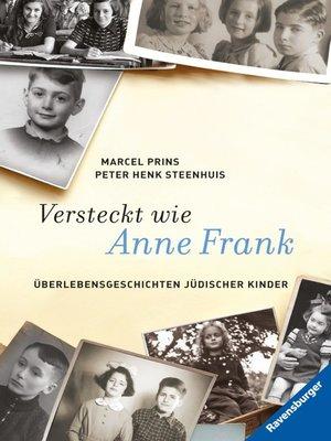 cover image of Versteckt wie Anne Frank