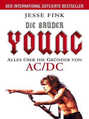 cover image of Die Brüder Young--Alles über die Gründer von AC/DC
