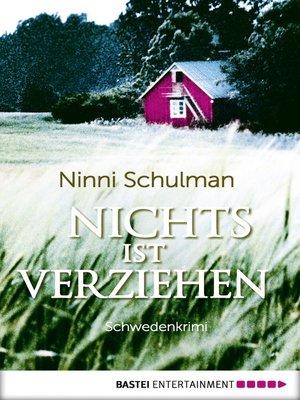 cover image of Nichts ist verziehen