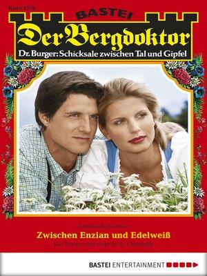 cover image of Der Bergdoktor--Folge 1758