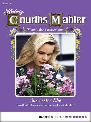 cover image of Hedwig Courths-Mahler--Folge 070