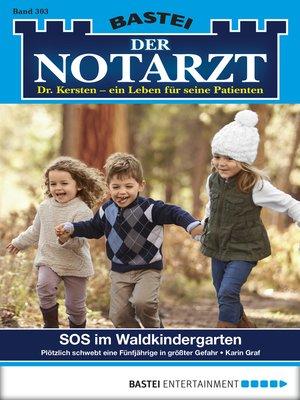 cover image of Der Notarzt--Folge 303