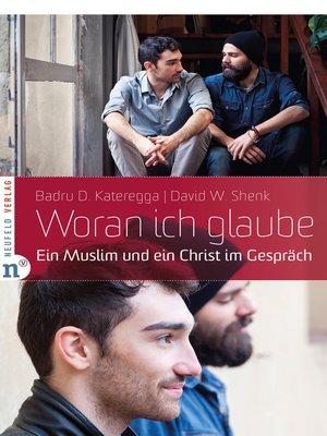 cover image of Woran ich glaube