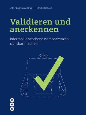 cover image of Validieren und anerkennen (E-Book)
