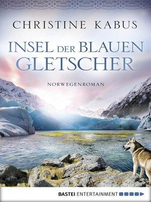 cover image of Insel der blauen Gletscher