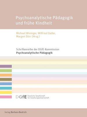 cover image of Psychoanalytische Pädagogik und frühe Kindheit