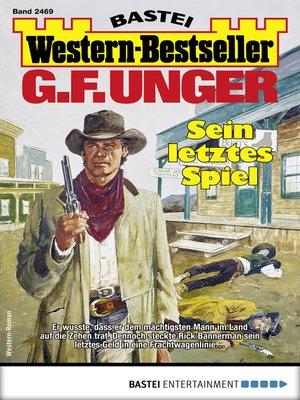 cover image of G. F. Unger Western-Bestseller 2469--Western