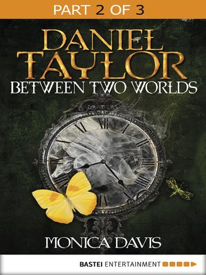 cover image of Daniel Taylor Between Two Worlds