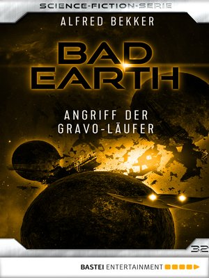 cover image of Bad Earth 32--Science-Fiction-Serie