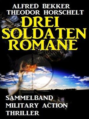 cover image of Drei Soldatenromane