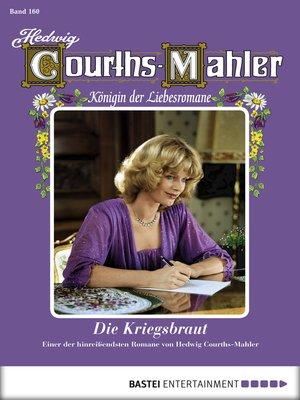 cover image of Hedwig Courths-Mahler--Folge 160