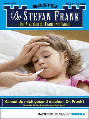 cover image of Dr. Stefan Frank 2479--Arztroman