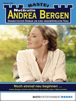 cover image of Notärztin Andrea Bergen--Folge 1301