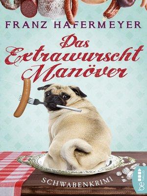 cover image of Das Extrawurscht-Manöver