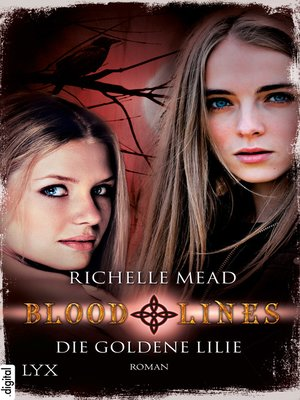 cover image of Bloodlines--Die goldene Lilie